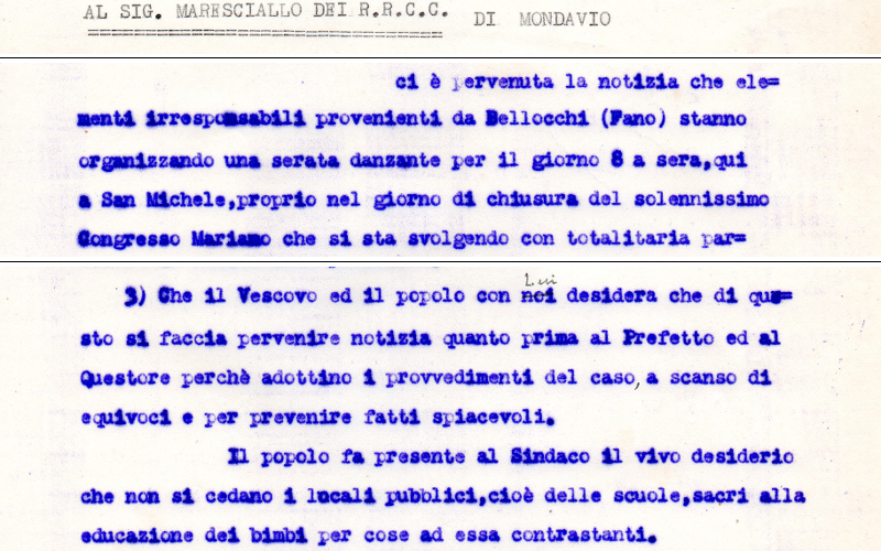 """Estratti da una lettera degli anni '40 indirizzata al maresciallo dei Carabinieri, da parte di un responsabile parrocchiale. Si fa presente la concomitanza di un evento religioso con uno """"profano"""". Anche oggi si cercherebbero di evitare sovrapposizioni simili ma di certo non agendo in questo modo, con questi toni e auspicando provvedimenti di questo genere da parte delle forze dell'ordine."""