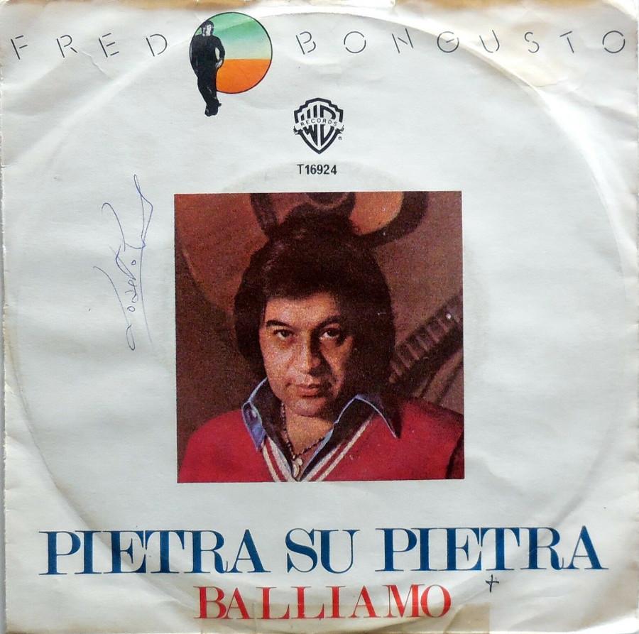 "1977 - Fred Bongusto - 45 giri ""Pietra su Pietra"""